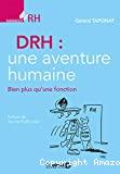 DRH : une aventure humaine