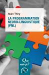 La programmation neuro-linguistique (PNL)