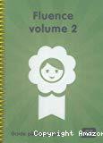 Fluence [de lecture]. Volume 2, CE
