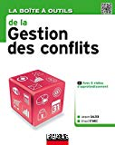 La boîte à outils de la gestion des conflits