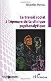 Le travail social à l'épreuve de la clinique psychanalytique
