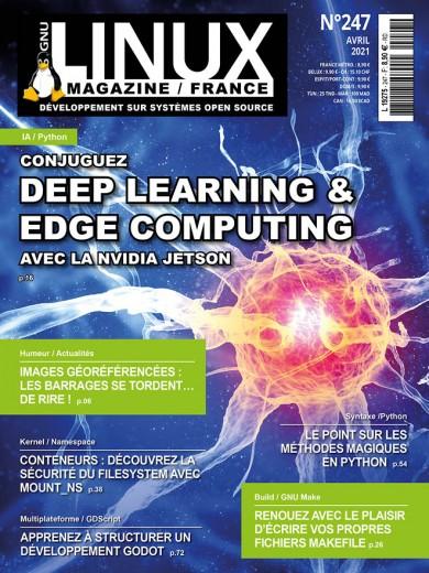 N°247 - Avril 2021 - Conjuguez deep learning & edge computing avec la Nvidia Jetson (Bulletin de GNU / Linux magazine France, N°247 [01/04/2021])