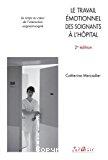 Le travail émotionnel des soignants à l'hôpital