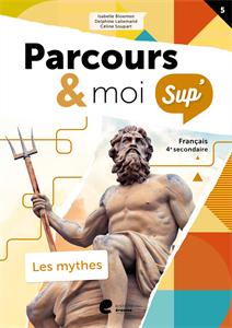 Parcours & moi sup'. Les mythes