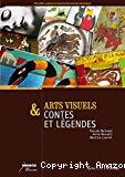 Arts visuels & contes et légendes