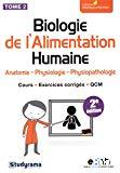 Anatomie, physiologie, physiopathologie, Tome 2. Biologie de l'alimentation humaine