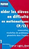Aider les élèves en difficulté en mathématiques CP/CE1