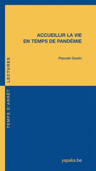 Accueillir la vie en temps de pandémie