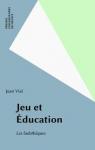 Jeu et éducation