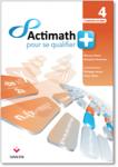Actimath pour se qualifier+ 4 : 4 périodes /semaine