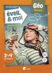 Eveil & Moi Géo 3-4 : manuel élève