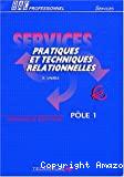 Pratiques et techniques relationnelles
