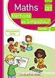 Maths méthode de Singapour. CE1, cycle 2 : fichier 2