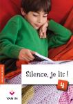 Silence, je lis! 4 : cahier d'exercices