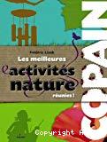 Les meilleures activités nature réunies!