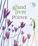 Mon grand livre de poésie de la langue française