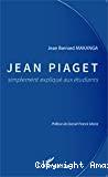 Jean Piaget, simplement expliqué aux étudiants