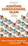 Juda[isme, christianisme, islam
