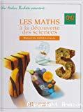 Les maths à la découverte des sciences