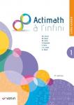 Actimath à l'infini 1 : livre-cahier
