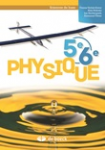 Physique 5e-6e. Sciences de base