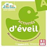 Activités d'éveil : 35 activités pour aider votre tout-petit à bien grandir (0-3 ans)