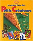 Le Grand livre des petits créateurs
