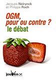 OGM, pour et contre ? le débat