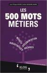 Les 500 mots métiers
