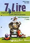 7 à lire : guide d'enseignement 1re année