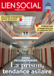 La prison, tendance asilaire
