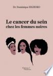 Le cancer du sein chez les femmes noires