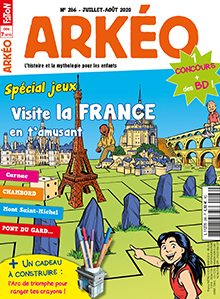 Arkéo Junior, N°286 - juil.-août 2020 - Visite la France en t'amusant