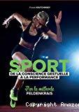 Sport, de la conscience gestuelle à la performance par la méthode Feldenkrais