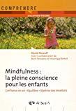 Mindfulness : la pleine conscience pour les enfants