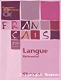 Français 3e / 6e secondaire. Langue. Référentiel