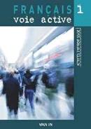 Français voie active. 1, guide pédagogique