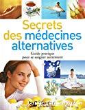 Secrets des médecines alternatives