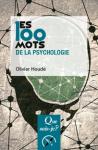 Les 100 mots de la psychologie