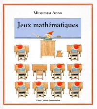 Jeux mathématiques. Volume 1