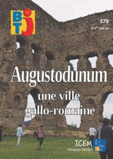 N°578 - Décembre 2019 - Augustodunum, une ville gallo-romaine (Bulletin de BTJ, N°578 [01/12/2019])