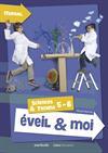 Eveil & Moi. Sciences & Techno 5-6. Manuel