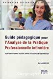 Guide pédagogique pour l'analyse de la pratique professionnelle infirmière (APP)