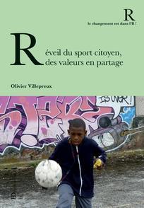 Réveil du sport citoyen, des valeurs en partage
