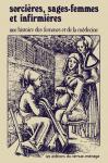 Sorcières, sages-femmes et infirmières