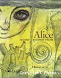 Alice racontée aux petits enfants