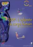 2009 : l'odyssée du corps humain en physique et en chimie