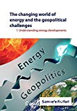 The changing world of energy and the geopilitical challenges