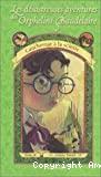 Les désastreuses aventures des orphelins Baudelaire, 4. Cauchemar à la scierie