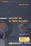 Comment... recruter ou se faire recruter